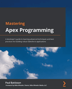 Learn Salesforce Mastering Apex Programming Paul Battisson